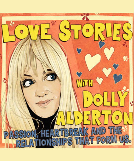 Podcasts - Love Stories With Dolly Alderton