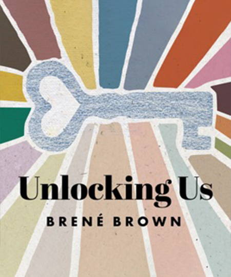 Podcasts - Unlocking Us by  Brene Brown