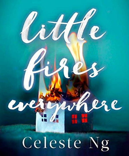 Books - Little Fires Everywhere By Celeste Ng