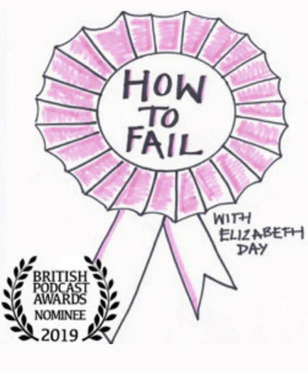 Podcasts - How To Fail With Elizabeth Day
