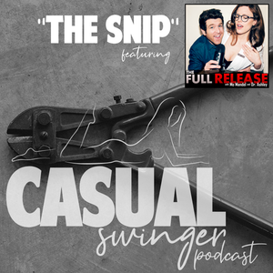 "SE03E10 - ""The Snip,"" ft. Dr. Ashley Winter & Comedian Mo Mandel of ""The Full Release"" Podcast"