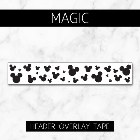 Magic // Header Overlay Tape