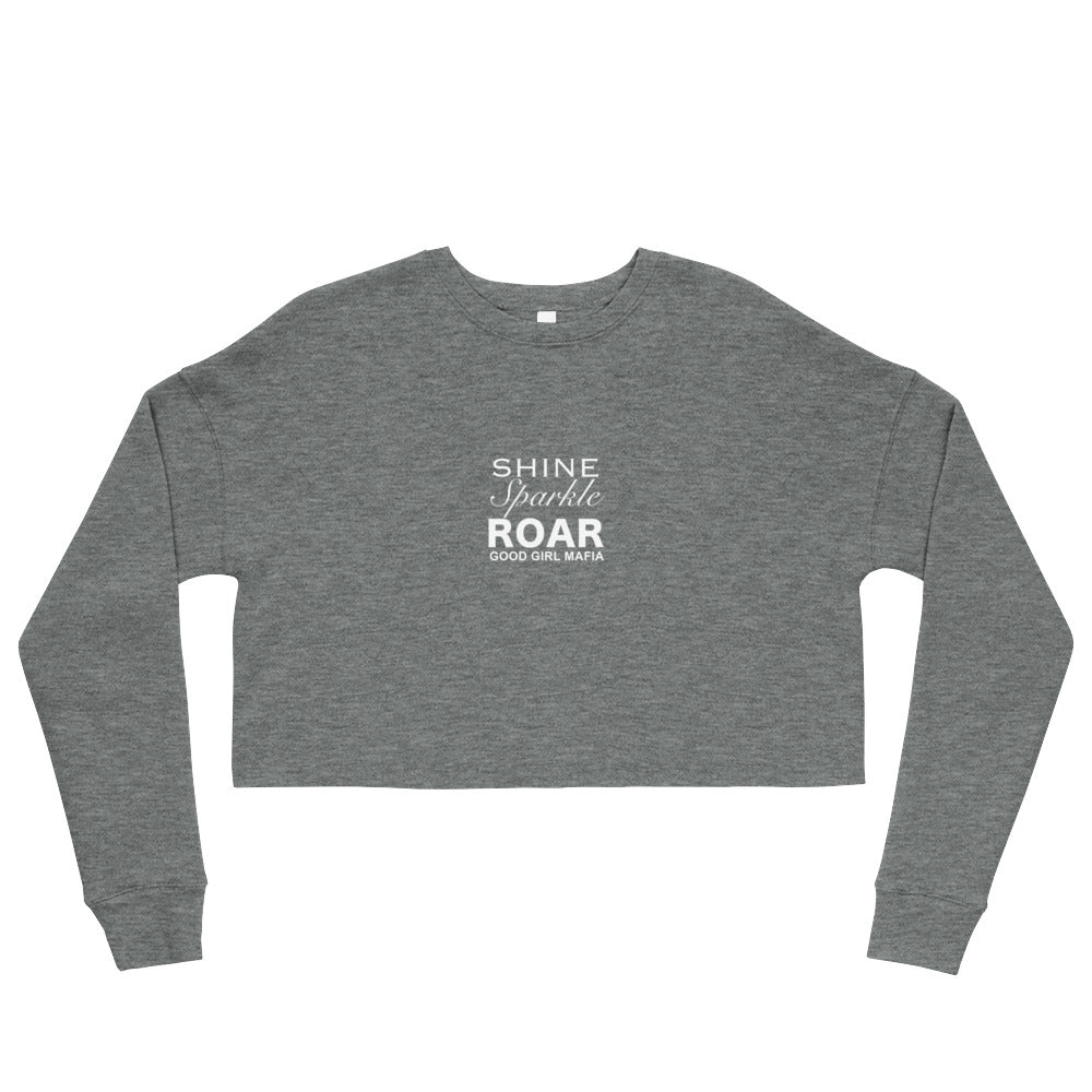 Shine, Sparkle & Roar Crop Sweatshirt