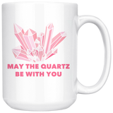 May The Quartz Be With You Coffee Mug