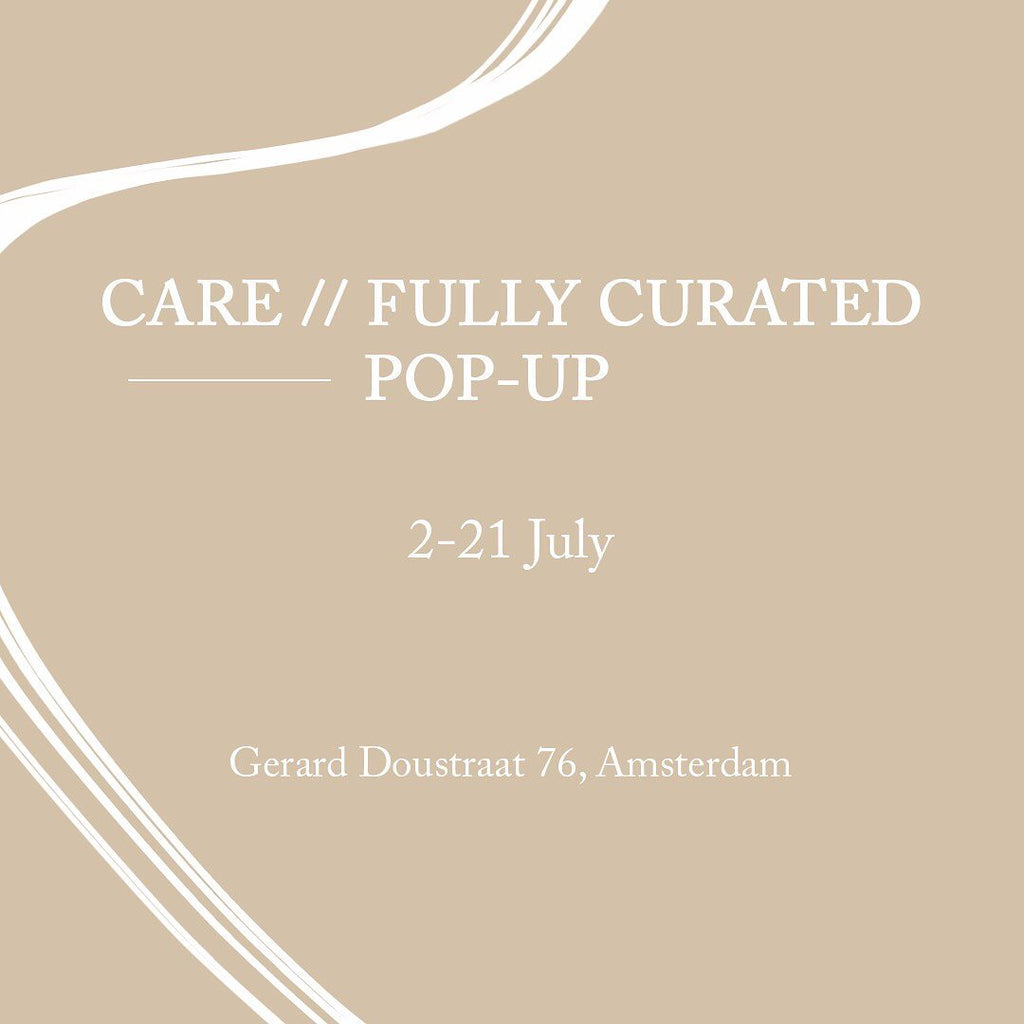 AMSTERDAM - Care//fully Curated Pop-Up