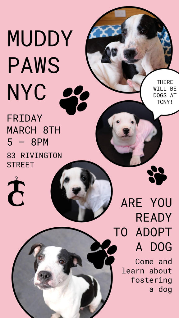 TCNY x Muddy Paws Rescue