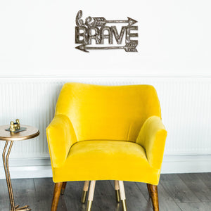 """Be Brave"" Upcycled Metal Script"