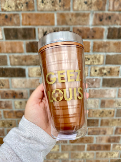 GEEZ LOUIS INSULATED TUMBLER