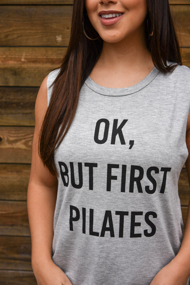 OK, BUT FIRST PILATES TANK
