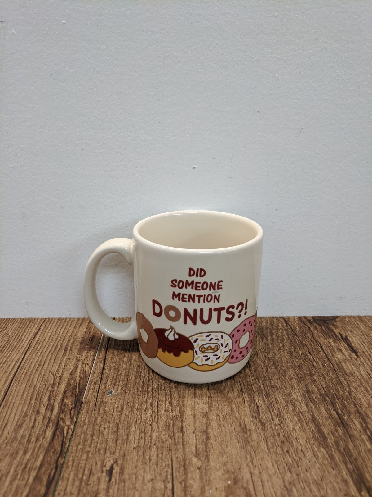 """Did Someone Mention Donuts?!"" Mug"