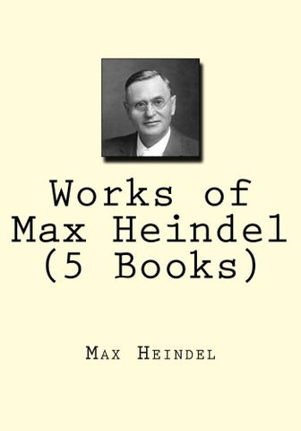 Works Of Max Heindel (5 Books)
