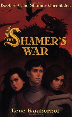 The Shamer'S War (The Shamer Chronicles)