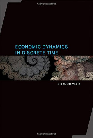 Economic Dynamics In Discrete Time (Mit Press)