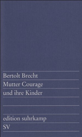 Mutter Courage Und Ihre Kinder (German Edition)