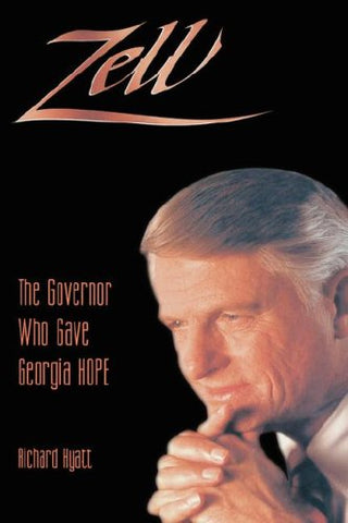 Zell: The Governor Who Gave Ga Hope