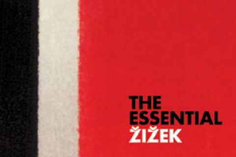 The Essential Zizek: The Complete Set (The Sublime Object Of Ideology, The Ticklish Subject, The Fragile Absolute, The Plague Of Fantasies: 4 Books)