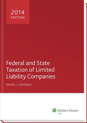 Federal And State Taxation Of Limited Liability Companies (2014)
