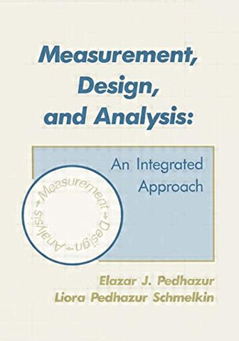 Measurement, Design, And Analysis: An Integrated Approach