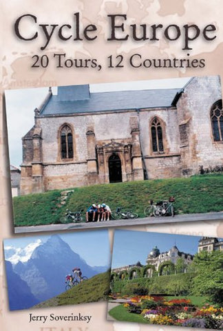 Cycle Europe: 20 Tours, 12 Countries