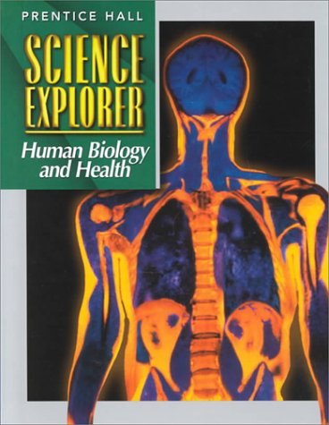 Science Explorer Human Biology And Health