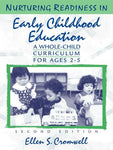 Nurturing Readiness In Early Childhood Education: A Whole-Child Curriculum For Ages 2-5 (2Nd Edition)
