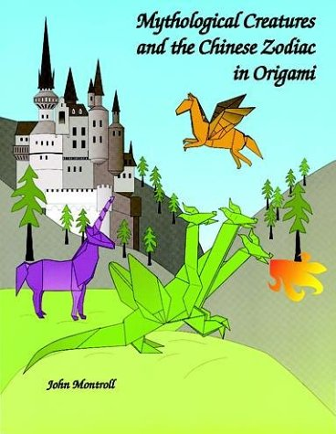 Mythological Creatures And The Chinese Zodiac In Origami