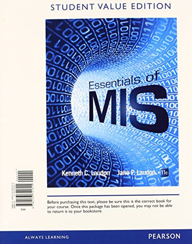 Essentials Of Mis, Student Value Edition Plus Mylab It With Pearson Etext -- Access Card Package (11Th Edition)