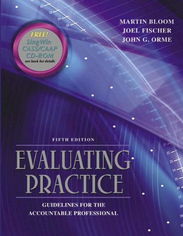 Evaluating Practice: Guidelines For The Accountable Professional (5Th Edition)