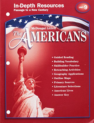 Mcdougal Littell The Americans: In-Depth Resources:Unit 9, Passage To A New Century Grades 9-12