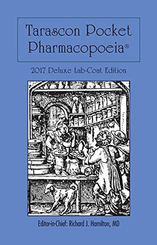 Tarascon Pocket Pharmacopoeia 2017 Deluxe Lab-Coat Edition