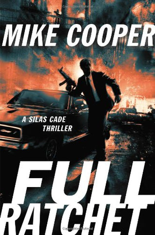 Full Ratchet: A Silas Cade Thriller