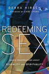 Redeeming Sex: Naked Conversations About Sexuality And Spirituality (Forge Partnership Books)
