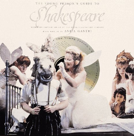 The Young Person'S Guide To Shakespeare: [Book-And-Cd Set]