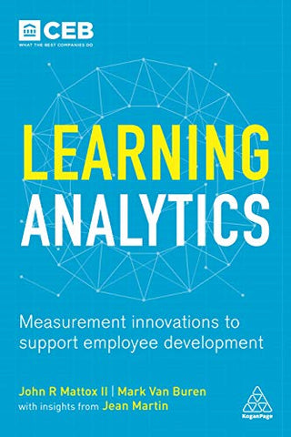 Learning Analytics: Measurement Innovations To Support Employee Development