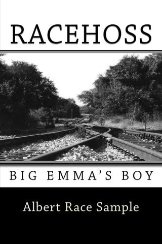 Racehoss: Big Emma'S Boy