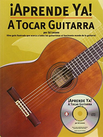 Aprende Ya! A Tocar Guitarra Book And Cd