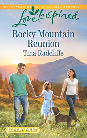 Rocky Mountain Reunion (Love Inspired (Large Print))