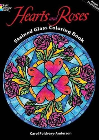 Hearts And Roses Stained Glass Coloring Book (Dover Design Stained Glass Coloring Book)