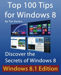 Top 100 Tips For Windows 8: Discover The Secrets Of Windows 8