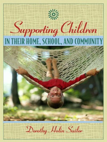 Supporting Children In Their Home, School, And Community