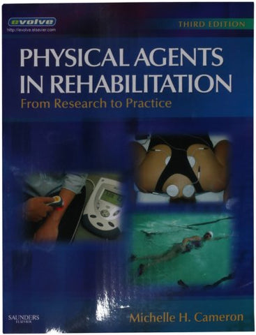Physical Agents In Rehabilitation: From Research To Practice, 3E