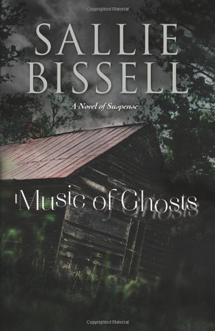 Music Of Ghosts: A Novel Of Suspense (A Mary Crow Novel)