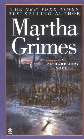 The Anodyne Necklace (Richard Jury Mystery)