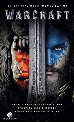 Warcraft Official Movie Novelization
