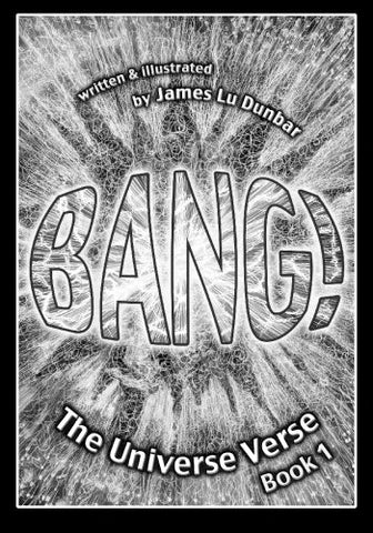 Bang!: The Universe Verse: Book 1