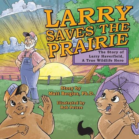 Larry Saves The Prairie