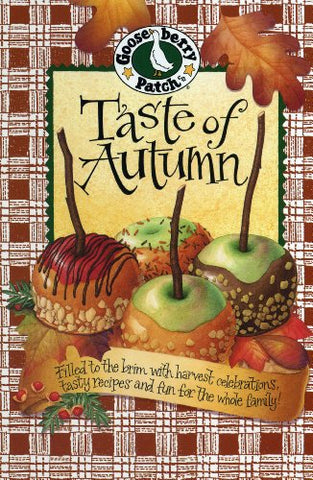 Taste Of Autumn (Gooseberry Patch) (Seasonal Cookbook Collection)