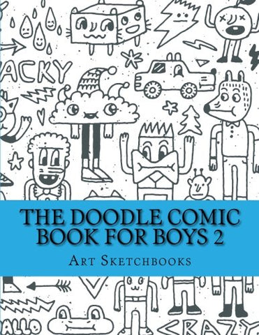 The Doodle Comic Book For Boys 2 (Activity Drawing & Coloring Books)