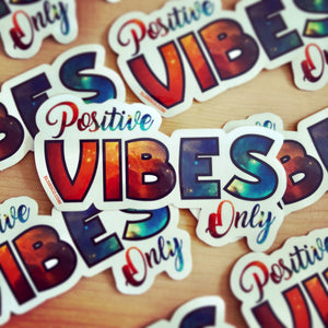 Positive Vibes Sticker