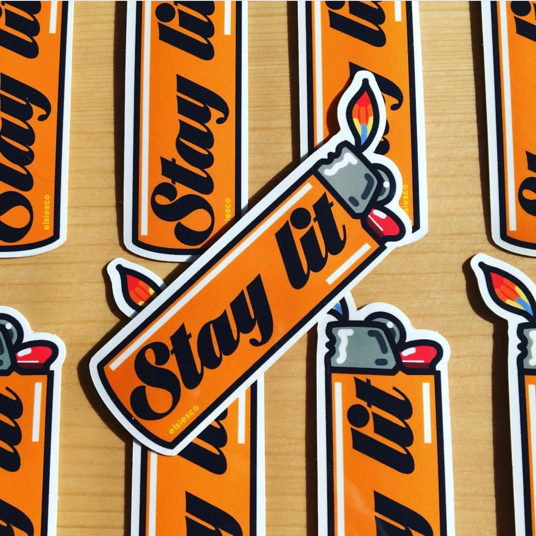Stay Lit Sticker